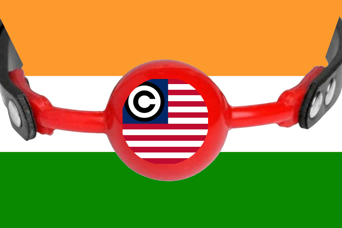 The flag of India, with a ball-gag superimposed on it; centered in the ball-gag is a US flag altered to replace the stars with a copyright symbol.